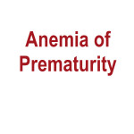 anemia of prematurity