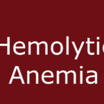 Hemolytic anemia causes and presentaiton