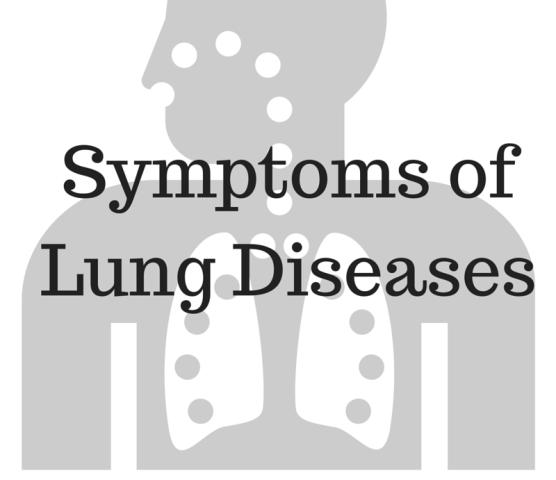 Symptoms of lung disease