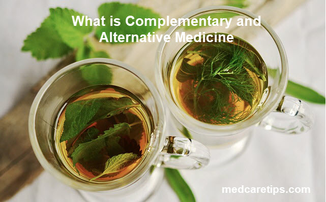 CAM or complementary and alternative medicine